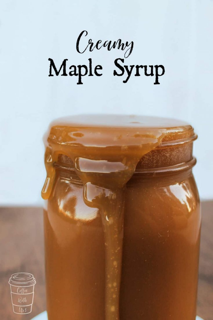 Homemade Creamy Maple Syrup