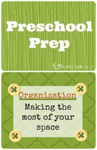 Preschool Prep- Organization. How to organize your homeschooling space