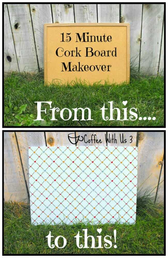 Turn your ugly old cork board into a cute one with this 15 Minute Cork Board Makeover!