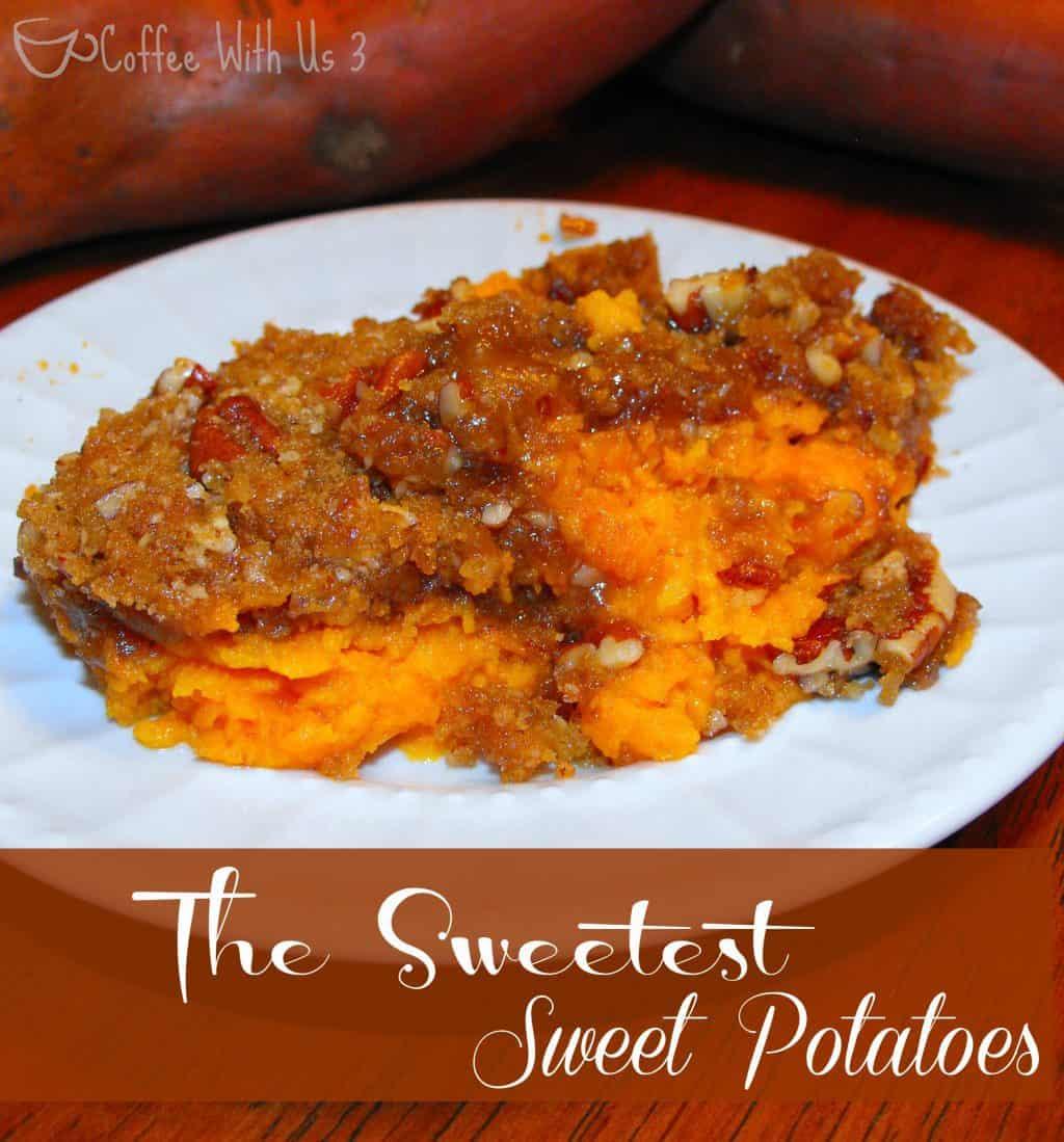 The Sweetest Sweet Potatoes