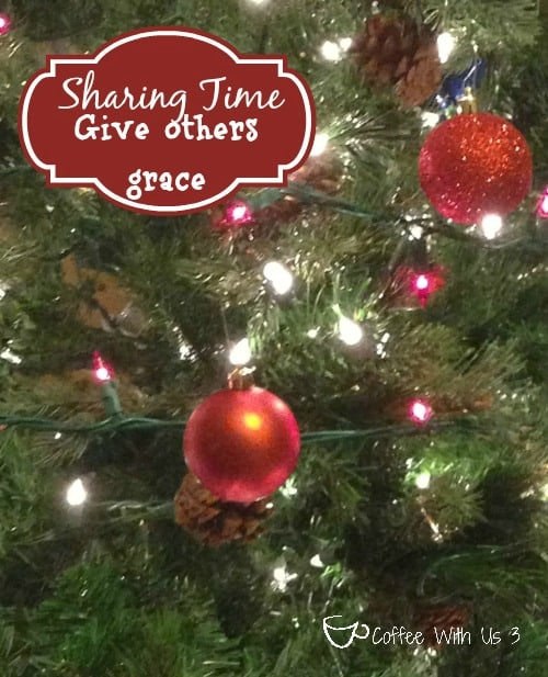 Give Others Some Grace {Christmas Sharing Time}