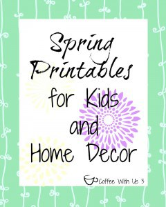 Spring Printables for kids and Home Decor