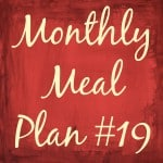 Monthly Meal Plan #19