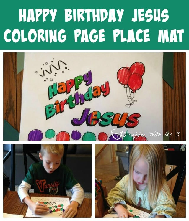 Free Printable Coloring Page Place Mats that remind your kids that Christmas is Jesus' birthday! Easy, free, and so much fun!