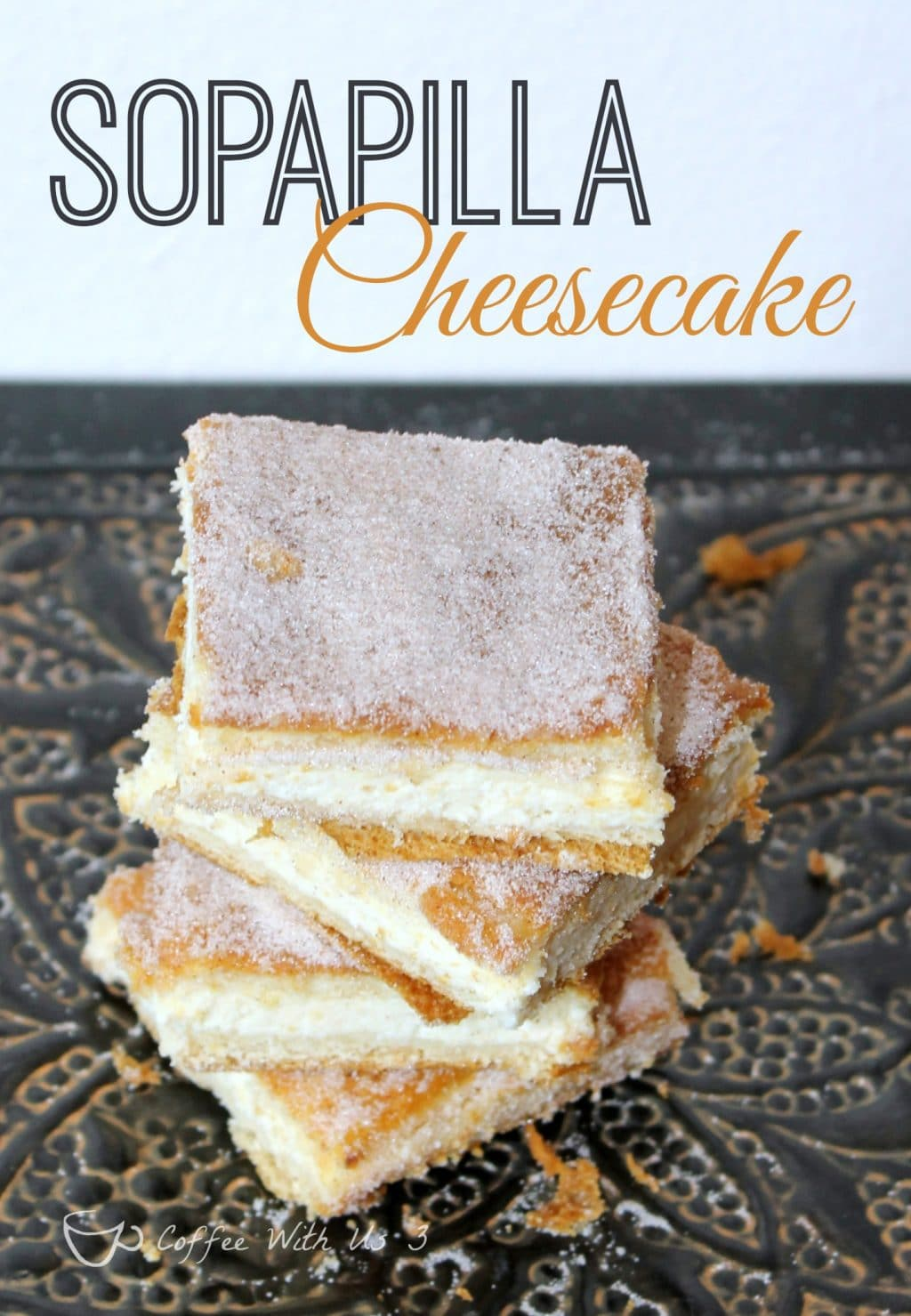 Sopapilla Cheesecake, also known as Churro Cheesecake. These are to-die for! Rich, creamy, cinnamon sugary treats that are so easy to make!