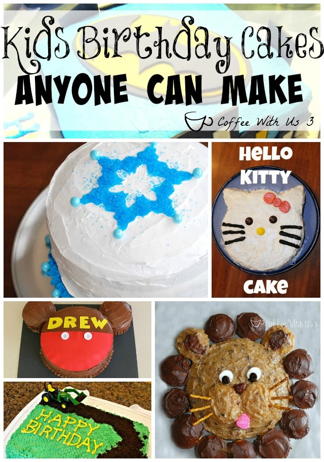 Over 20 Kids Birthday Cake Ideas That Anyone Can Make You Dont Have