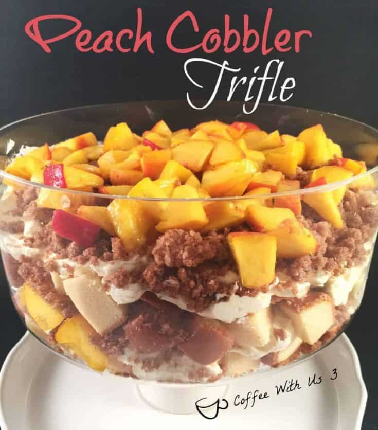 Peach Cobbler Trifle