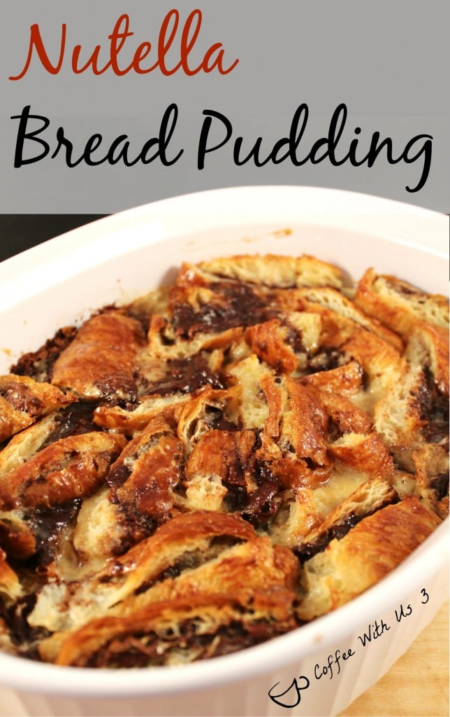 Nutella Bread Pudding in a baking dish.