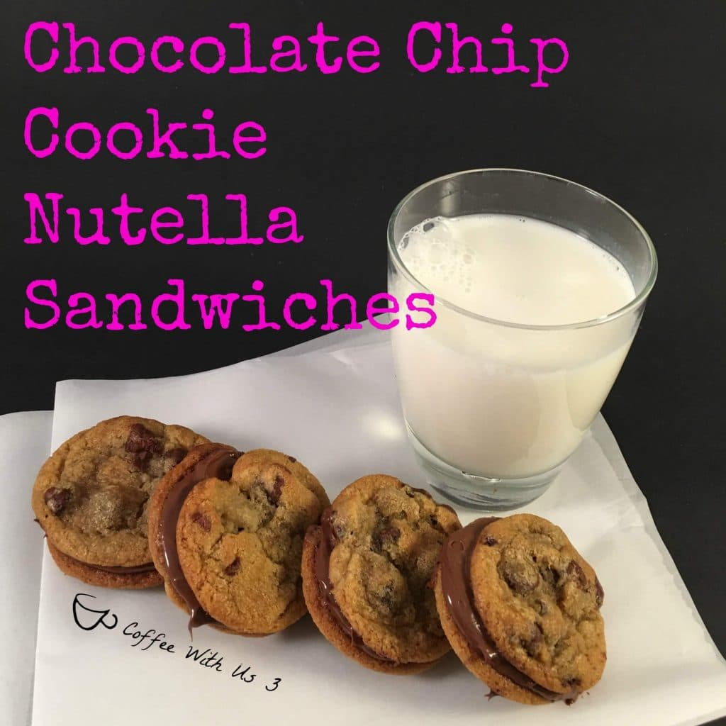 Us 3 | Chocolate Chip Cookie Nutella SandwichesChocolate Chip Cookie ...