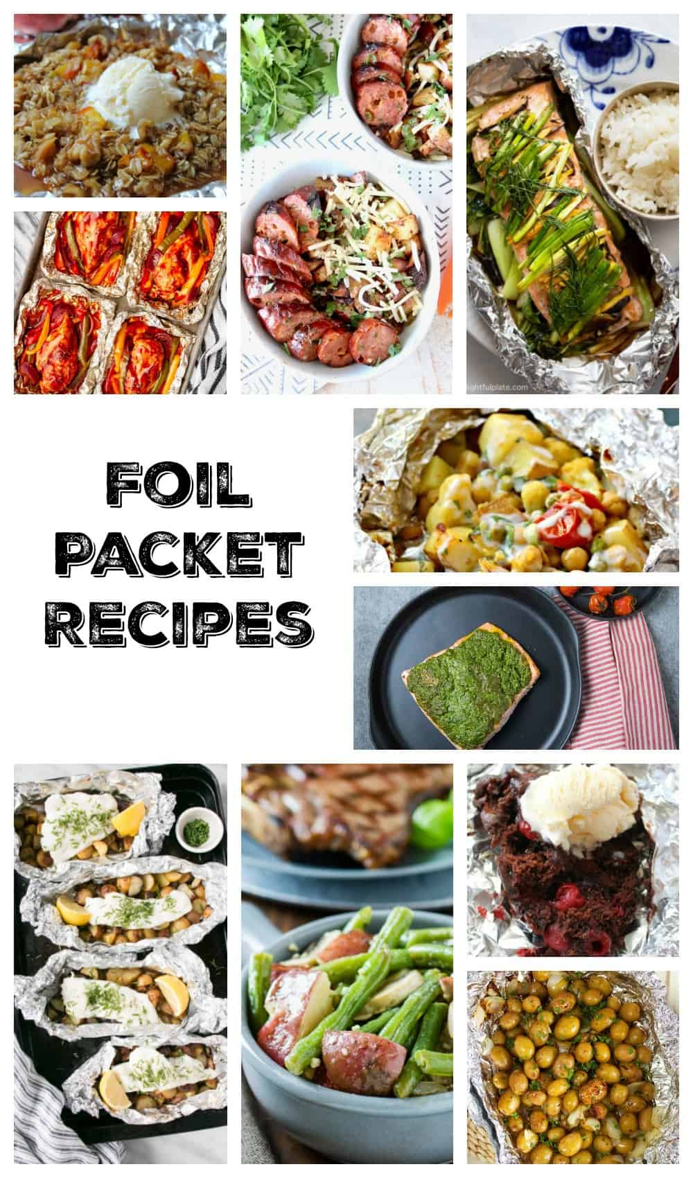 Collage of several foil packet recipes, including desserts, salmon, chicken, cod, and potatoes