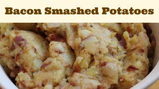 Bacon Smashed Potatoes